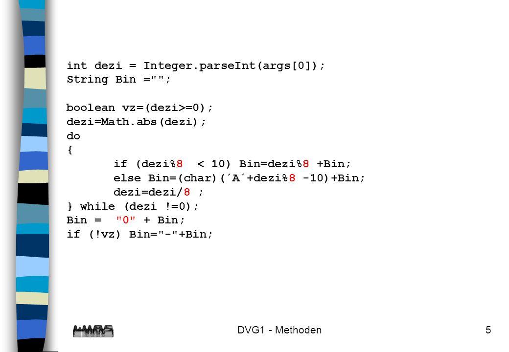 int dezi = Integer.parseInt(args[0]); String Bin = ;